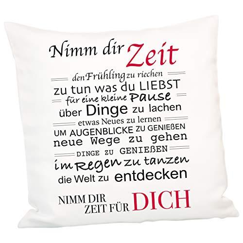 Kissen – Nimm Dir Zeit: 40 x 40 cm Dekokissen mit liebevollem Spruch - Kissenbezug und Inlett inklusive