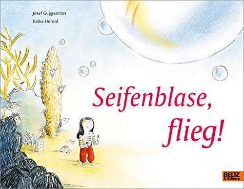 Seifenblase, flieg!: Vierfarbiges Bilderbuch
