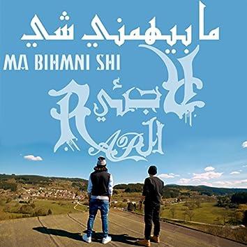 Ma Bihmni Shi