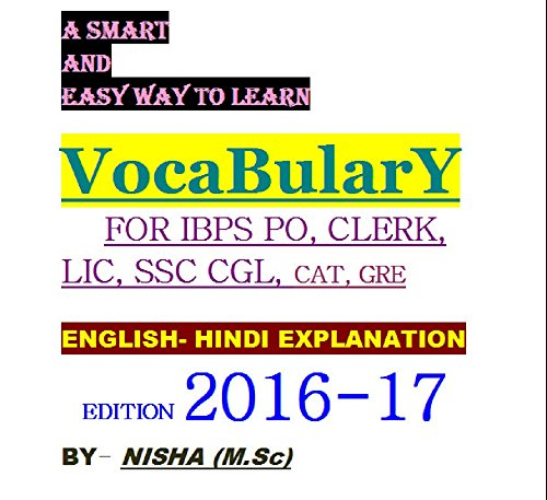 A SMART WAY TO LEARN ENGLISH VOCABULARY with 1000+ WORDS COVERED: IBPS PO(ALL BANK), SSC CGL,SAT, GRE, CAT, IELTS, and TOEFL (English Edition)
