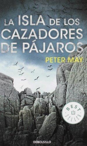 La isla de los cazadores de pájaros by PETER MAY(2012-01-09)