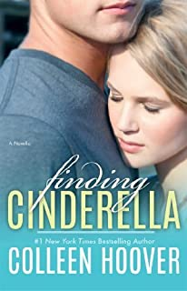 Finding Cinderella: A Novella by Colleen Hoover (2014-03-18)