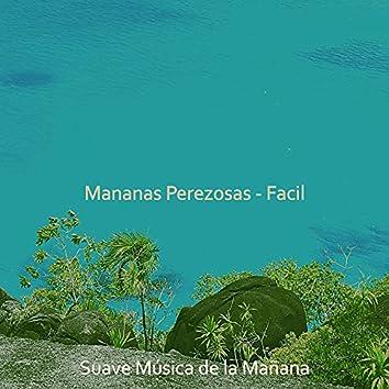 Mananas Perezosas - Facil
