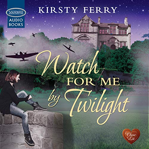 Watch for Me by Twilight Audiobook By Kirsty Ferry cover art