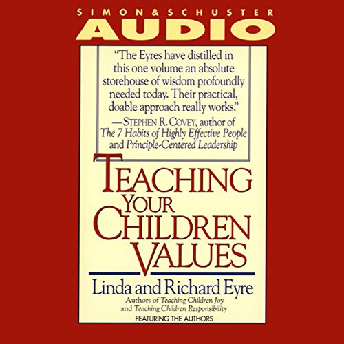 Teaching Your Children Values audiobook cover art