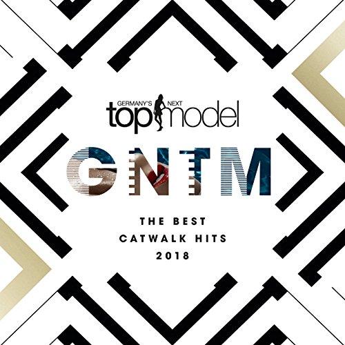 Germany's Next Topmodel - The Best Catwalk Hits 2018 [Explicit]