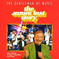 The Gentleman Of Music - The James Last Story