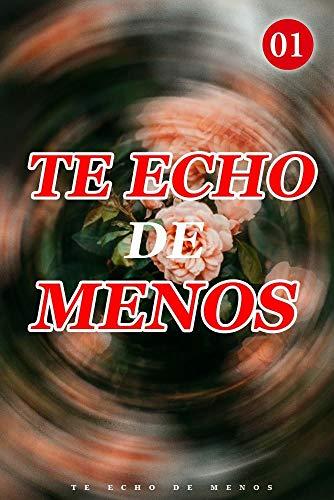 Te Echo De Menos de Mano Book