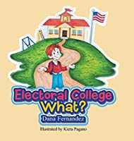 Electoral College What?