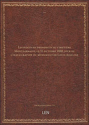 Les discours prononcés au cimetière Montparnasse, le 31 octobre 1880, jour de l'inauguration du monu