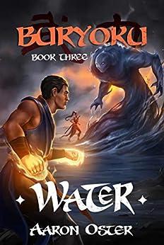 Water (Buryoku Book 3) by [Aaron Oster]