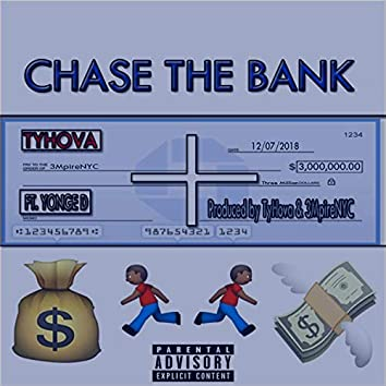 Chase the Bank (feat. Yonge D)