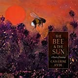 The Bee and the Sun: A Calendar of Herbs and Spices
