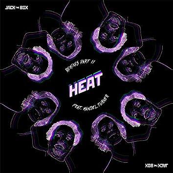 Heat Remixes, Pt.2