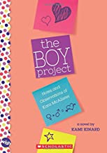 The Boy Project: A Wish Novel: Notes and Observations of Kara McAllister