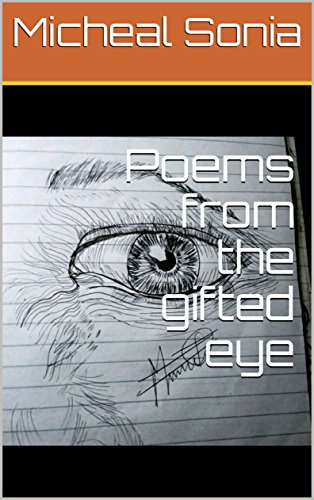 Poems from the gifted eye (English Edition)