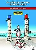 APPRENTI :Les cahiers de vacances du franc-maçon- Cahier de vacances