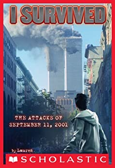 I Survived the Attacks of September 11th, 2001 (I Survived #6) by [Lauren Tarshis, Scott Dawson]