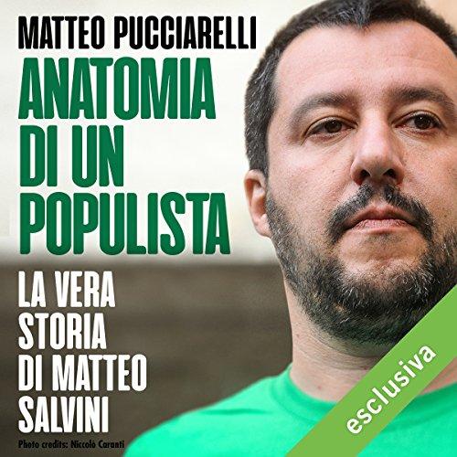 Anatomia di un populista audiobook cover art