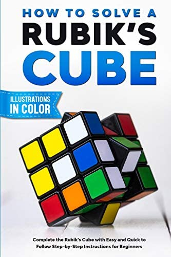 How To Solve A Rubik s Cube Complete the Rubik s Cube with Easy and Quick to Follow Step by product image