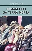 Romanceiro da Terra Morta (Portuguese Edition)