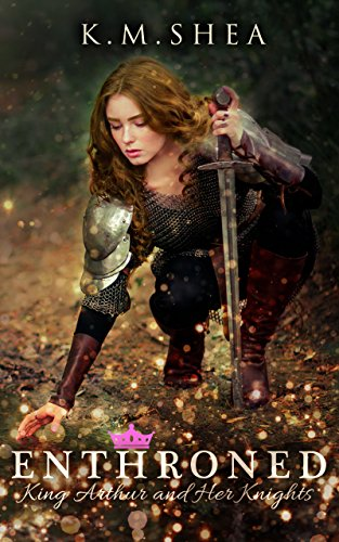 Enthroned (King Arthur and Her Knights Book 1) (English Edition)