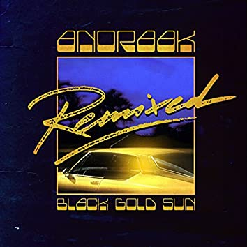 Black Gold Sun Remixed