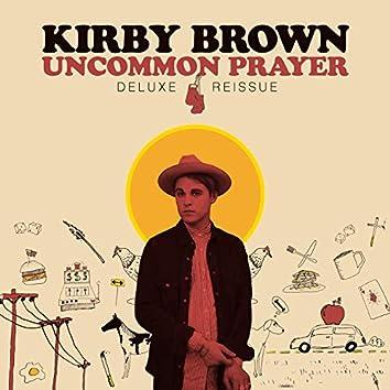 Uncommon Prayer (Deluxe Reissue)