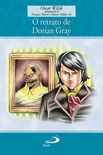O retrato de Dorian Gray (Encontro com os clássicos)