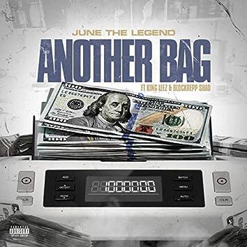 Another Bag (feat. King Leez & Blockrepp Shad)