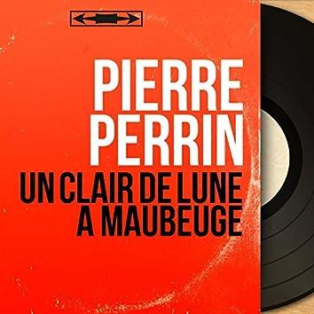 Un clair de lune à Maubeuge (feat. Jean Claudric et son orchestre) [Mono Version]