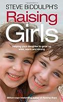 Steve Biddulph's Raising Girls