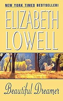 Beautiful Dreamer by [Elizabeth Lowell]