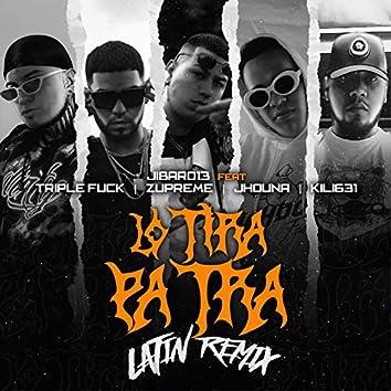 Lo Tira Pa Tra (Remix)