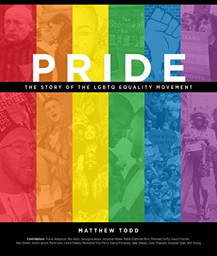 Compare Textbook Prices for Pride: The Story of the LGBTQ Equality Movement  ISBN 9781681885230 by Todd, Matthew