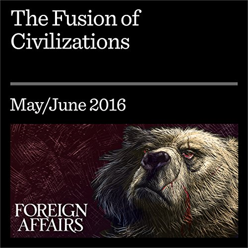 The Fusion of Civilizations audiobook cover art