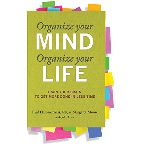 Organize Your Mind, Organize Your Life audiobook cover art