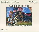 America fi(r)st. L'America di Trump-Trump's America
