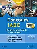 Concours IADE - Tout pour réussir : cours et entraînement - Format Kindle - 27,99 €