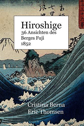 Hiroshige 36 Ansichten des Berges Fuji 1852