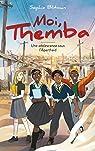 Moi, Themba - Une adolescence sous l'Apartheid par Blitman