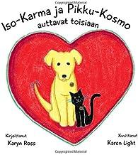 Iso-Karma ja Pikku-Kosmo Auttavat Toisiaan (Finnish Edition)