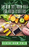 THE NEW 2021 NOOM DIET FOR FRESH STARTERS (English Edition)