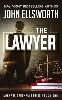 The Lawyer  Michael Gresham Series