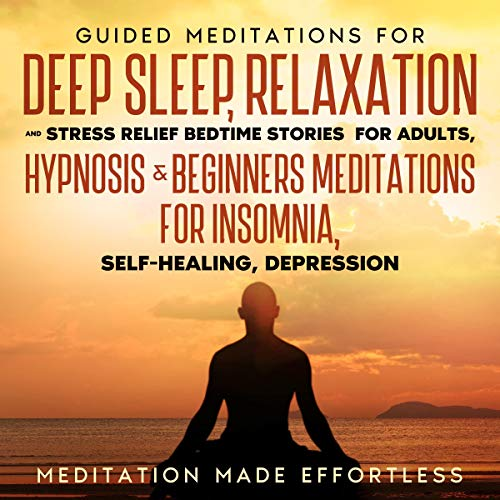 Guided Meditations for Deep Sleep, Relaxation, and Stress Relief cover art