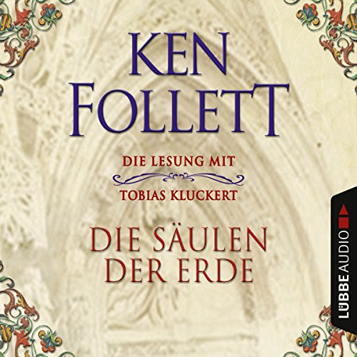 Die Säulen der Erde Audiobook By Ken Follett cover art