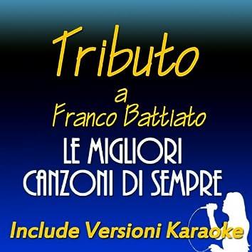 Tributo a Franco Battiato: le migliori canzoni di sempre (Include versioni karaoke)
