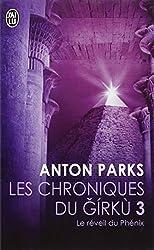 Le réveil du Phénix d'Anton Parks