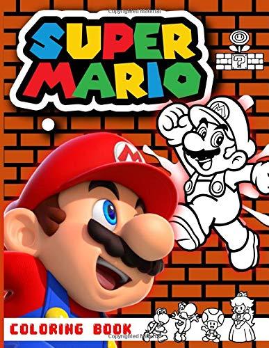 Super Mario Coloring Book: Super Mario Bros Coloring Books For Adult. (Activity Book Series)