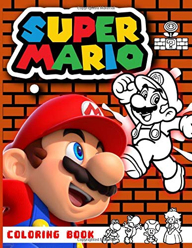 Super Mario Coloring Book: Super Mario Bros Coloring Books For Adult. (Activity Book Series)